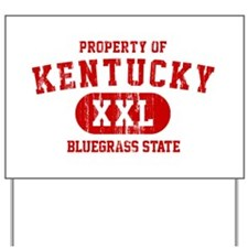 Property of Kentucky the Bluegrass State Yard Sign