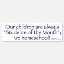 Homeschool Students of the Month Bumper Sticker 3