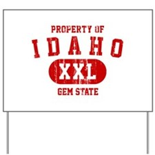 Property of Idaho the Gem State Yard Sign