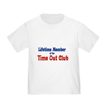 Time Out Club Toddler T-Shirt
