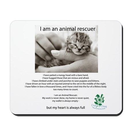 I am an Animal Rescuer Mousepad