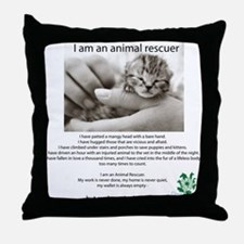 I am an Animal Rescuer Throw Pillow