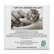 I am an Animal Rescuer Tile Coaster