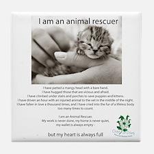 I am an Animal Rescuer Tile Coaster