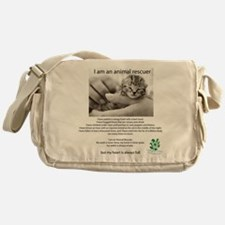I am an Animal Rescuer Messenger Bag