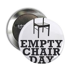 """Empty Chair Day. I support Clint 2.25"""" Button"""