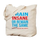 Train insane Canvas Totes