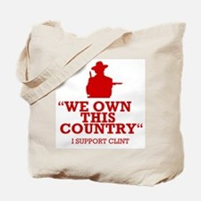 We Own This County - Clint Eastwood Tote Bag