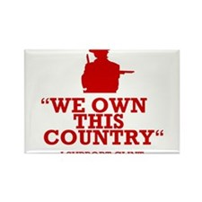 We Own This County - Clint Eastwood Rectangle Magn