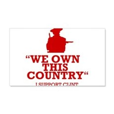 We Own This County - Clint Eastwood Wall Decal