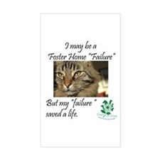 Foster Home Failures save lives Sticker (Rectangle
