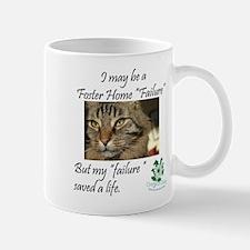 Foster Home Failures save lives Mug