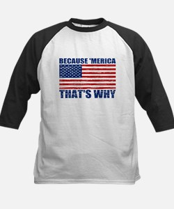 BECAUSE MERICA THATS WHY Kids Baseball Jersey
