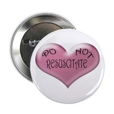 "Do not Resuscitate Pink Heart 2.25"" Button"