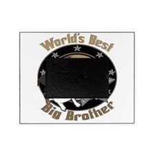 TopDogWorldsBestBigBrother copy.png Picture Frame