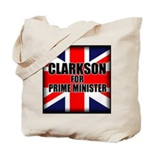Clarkson for Prime Minister Tote Bag