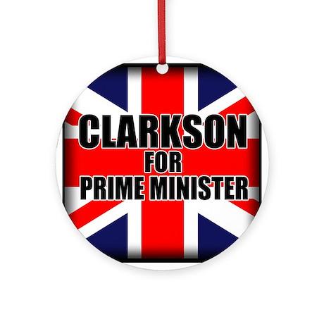 Clarkson for Prime Minister Ornament (Round)