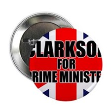 "Clarkson for Prime Minister 2.25"" Button"