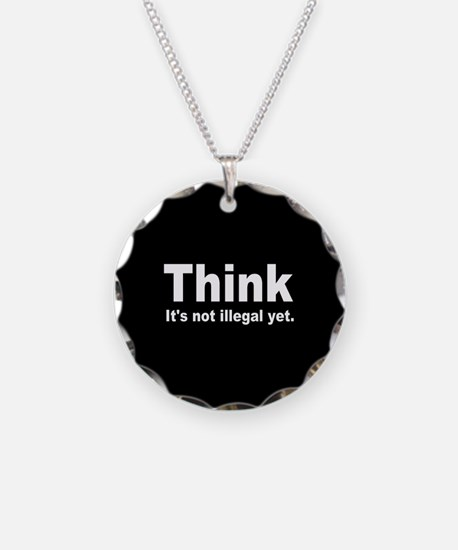 THINK ITS NOT ILLEGAL YET DARK BUTTON.png Necklace