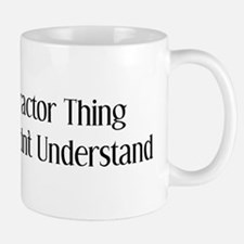 It's A Tractor Thing You Wouldn't Understand Small Small Mug