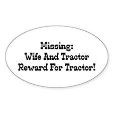 Missing Wife And Tractor Reward For Tractor Sticke