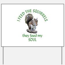 Squirrel Feeder Yard Sign