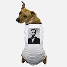 Honest Abe - WTF? Dog T-Shirt