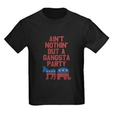 Aint Nothin But a Gangsta Party T