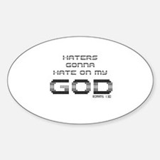 Haters Gonna Hate on my GOD Decal