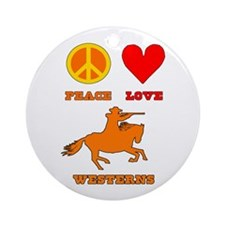 Peace Love Westerns Ornament (Round)