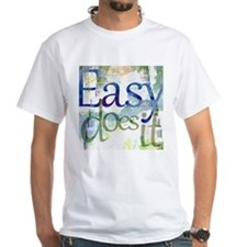 Easy Does It taking Steps Shirt