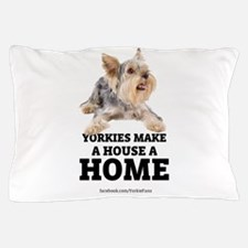 Home with Yorkies Pillow Case