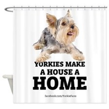 Home with Yorkies Shower Curtain