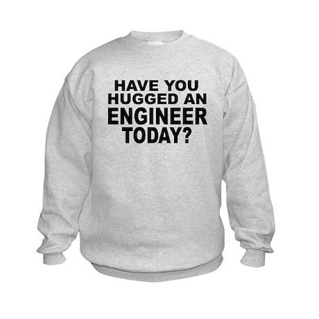 Have You Hugged An Engineer Today? Kids Sweatshirt