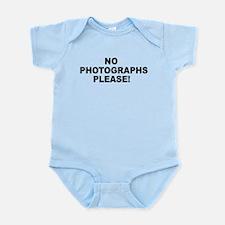 No Photographs Please! Infant Bodysuit