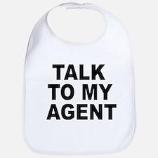 Talk To My Agent Bib