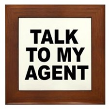 Talk To My Agent Framed Tile