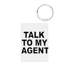 Talk To My Agent Keychains