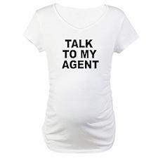 Talk To My Agent Shirt