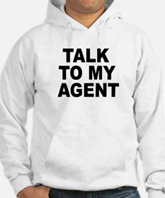 Talk To My Agent Hoodie