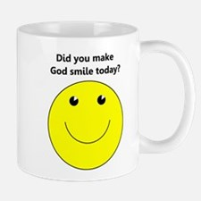 Did you make God smile today Mug