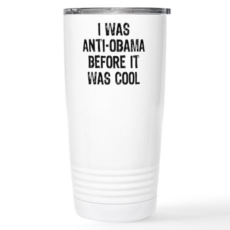 I was Anti-Obama Stainless Steel Travel Mug