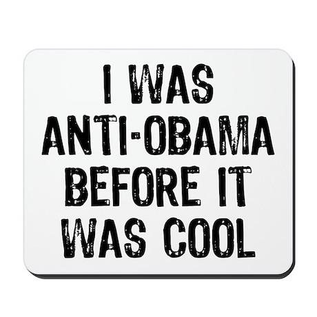 I was Anti-Obama Mousepad