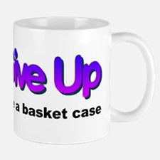 Dont give up Mug