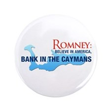 """Romney Bank in Caymans 3.5"""" Button"""