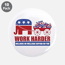 """Work Harder 3.5"""" Button (10 pack)"""