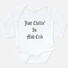 Chillin in Crib Body Suit