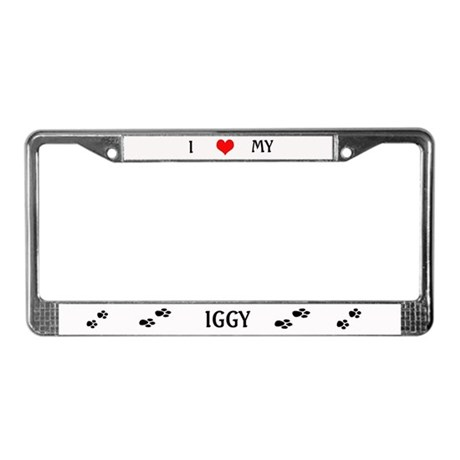 I Love my Iggy License Plate Frame