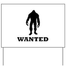 Bigfoot Wanted Yard Sign