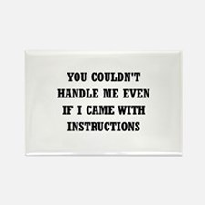 Couldn't Handle Me Rectangle Magnet (10 pack)